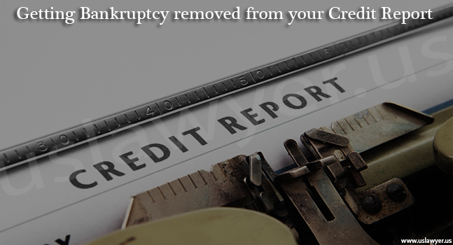 Remove bankruptcy filing from your credit report
