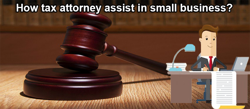 How tax attorney assist in small business
