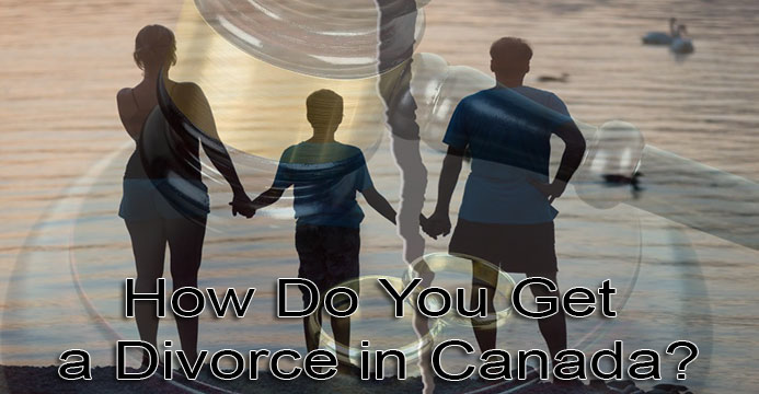 How Do You Get a Divorce in Canada?