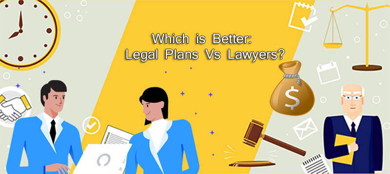 Legal plans vs lawyers