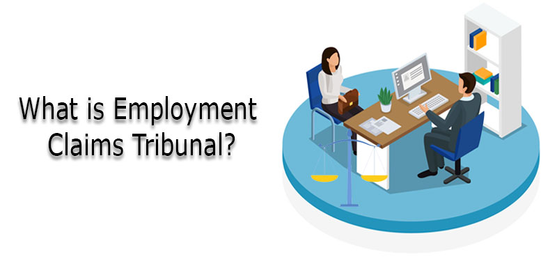 What is Employment Claims Tribunal?