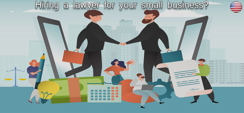 Hiring a lawyer for your small business?